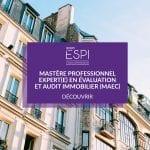 FORMATION | Devenez Expert(e) en Évaluation et Audit Immobilier grâce à notre Mastère Professionnel spécialisation MAEC !