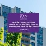 FORMATION | Devenez expert(e) en aménagement et promotion immobilière, grâce à notre Mastère Professionnel spécialisation MAPI |