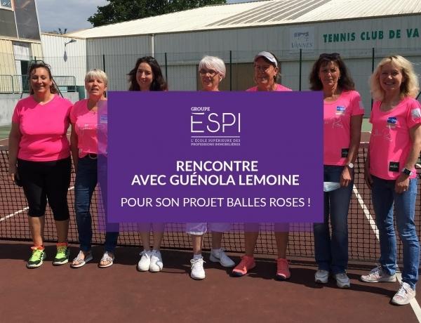 NANTES | Rencontre avec Guénola LEMOINE, Espienne & passionnée de tennis, à l'origine du projet caritatif & sportif Balles Roses !