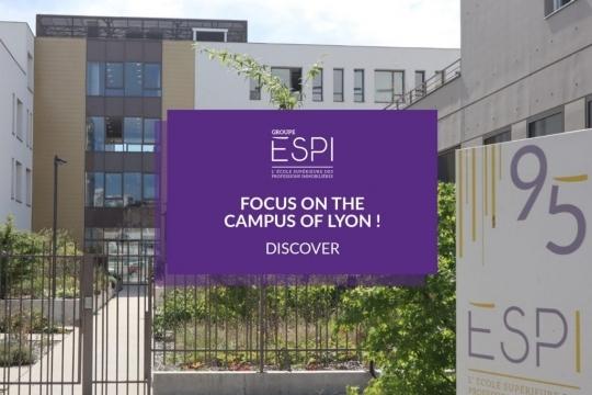 FOCUS CAMPUS | Discover our campus of Lyon !
