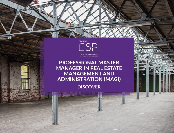 TRAINING | Become specialist in residential and tertiary real estate, thanks to our MAGI specialized Professional Master