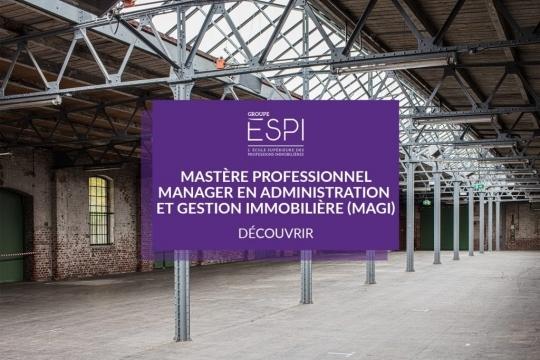 FORMATION | Devenez spécialiste en Immobilier résidentiel et tertiaire, grâce à notre Mastère Professionnel spécialisation MAGI !