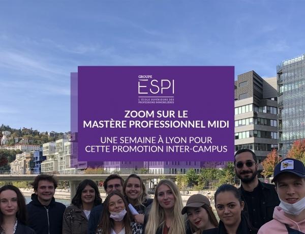 FORMATION | Une semaine d'immersion à Lyon pour la promotion inter-campus de notre Mastère Professionnel MIDI !