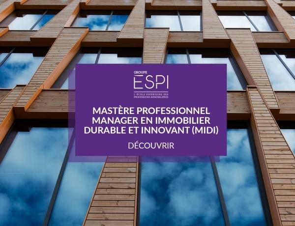 FORMATION | Devenez manager spécialisé en Immobilier durable & innovant, grâce à notre Mastère Professionnel spécialisation MIDI !