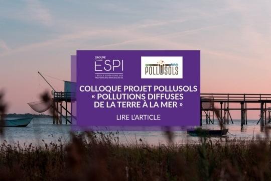 RECHERCHE   Présentation de Gaelle Audrain-Demey lors au Colloque final du projet POLLUSOLS : Pollutions diffuses de la terre à la mer