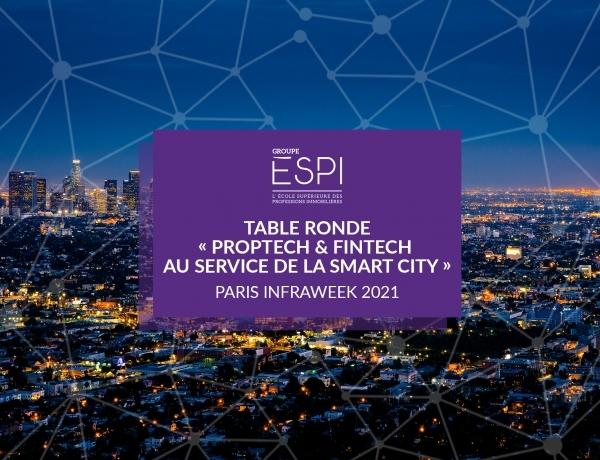 GROUPE | Retour sur la table ronde «Proptech & Fintech au service de la Smart city» – Paris Infraweek 2021