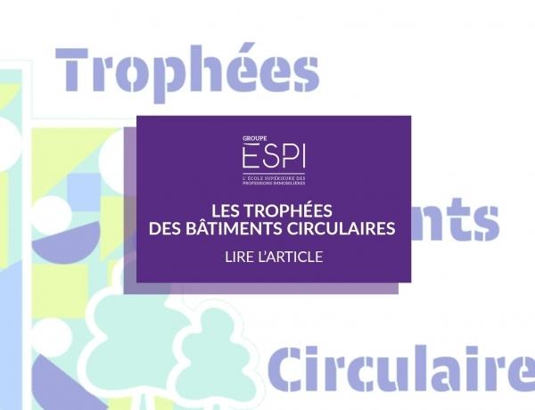 GROUPE | Participation aux Trophées des bâtiments circulaires